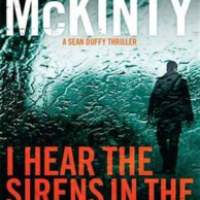 I hear Sirens in the Street - Adrian McKinty
