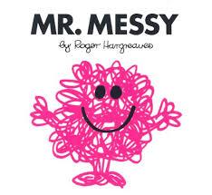 Mr Messy