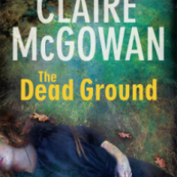 The Dead Ground - Claire McGowan