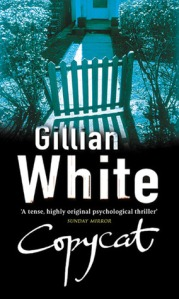 Copycat: A Novel - Gillian White