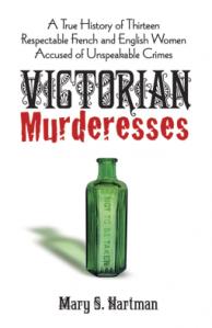Victorian Murderesses - Mary S. Hartman