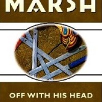 Off With His Head – Ngaio Marsh