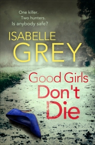 Good Girls Don't Die