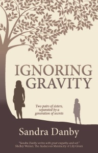 Ignoring Gravity by Sandra Danby