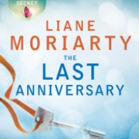 The Last Anniversary - Liane Moriarty