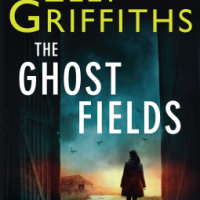 The Ghost Fields - Elly Griffiths