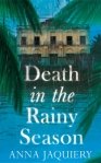 Death in the Rainy Season