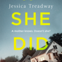 If She Did It – Jessica Treadway