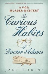 The Curious Habits of Doctor Adams