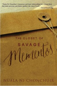 The Closet of Savage Memories