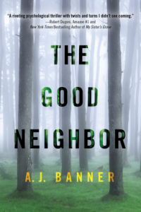 The Good Neighbor AJ Banner