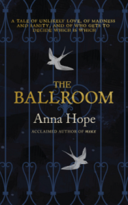 The Ballroom – Anna Hope
