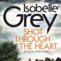 Shot Through The Heart – Isabelle Grey