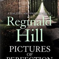 Pictures of Perfection - Reginald Hill #20booksofsummer