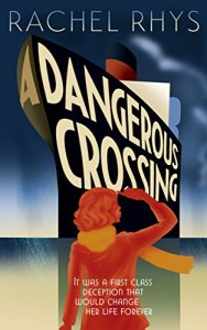A Dangerous Crossing – Rachel Rhys