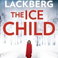 The Ice Child - Camilla Läckberg