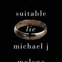 A Suitable Lie – Michael J Malone