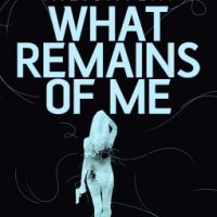 What Remains of Me – Alison Gaylin