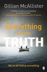 Everything But The Truth – Gillian McAllister