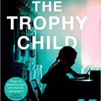The Trophy Child – Paula Daly