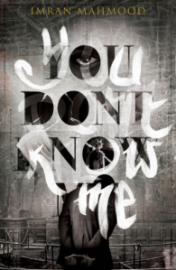 You Don't Know Me – Imran Mahmood