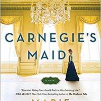 Carnegie's Maid – Marie Benedict