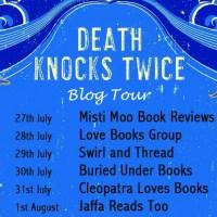 Death Knocks Twice - Robert Thorogood #Blogtour #bookreview