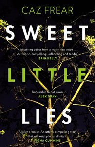 Sweet Little Lies – Caz Frear