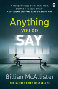 Anything You Do Say – Gillian McAllister