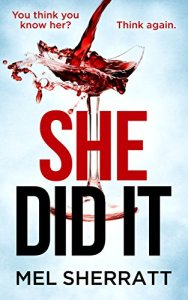 She Did It – Mel Sherratt