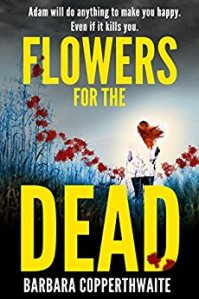 Flowers for the Dead – Barbara Copperthwaite
