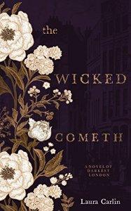 The Wicked Cometh  - Laura Carlin