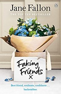 Faking Friends – Jane Fallon