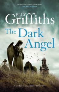 The Dark Angel – Elly Griffiths