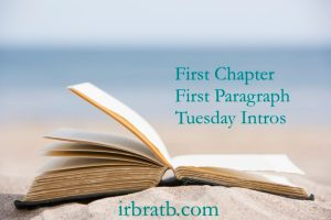 First Chapter ~ First Paragraph (February 13)