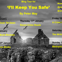 I'll Keep You Safe by Peter May #BlogTour #BookExtract