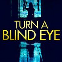 Turn a Blind Eye – Vicky Newham