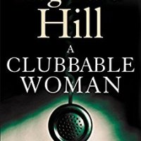 A Clubbable Woman – Reginald Hill