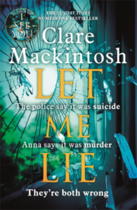 Let Me Lie – Clare Mackintosh