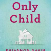 Only Child – Rhiannon Navin