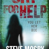 Cry for Help – Steve Mosby
