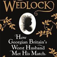 Wedlock – Wendy Moore #20BooksofSummer