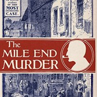 The Mile End Murder – Sinclair McKay