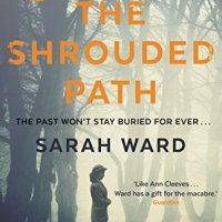 The Shrouded Path – Sarah Ward #BlogTour #BookReview