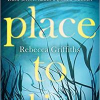 A Place to Lie – Rebecca Griffiths
