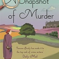 A Snapshot of Murder – Frances Brody
