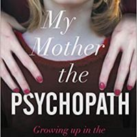 My Mother the Psychopath – Olivia Rayne