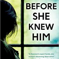 Before She Knew Him – Peter Swanson