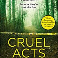 Cruel Acts – Jane Casey