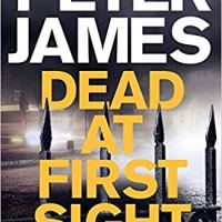 Dead at First Sight – Peter James